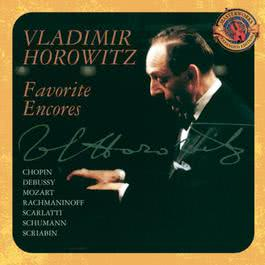 Favorite Encores [Expanded Edition] 1970 Vladimir Horowitz