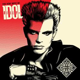The Very Best Of Billy Idol: Idolize Yourself 2008 Billy Idol