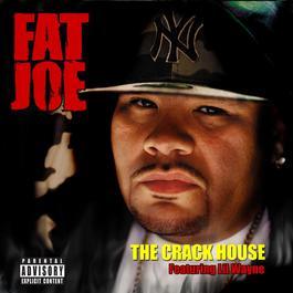 The Crack House 2010 Fat Joe