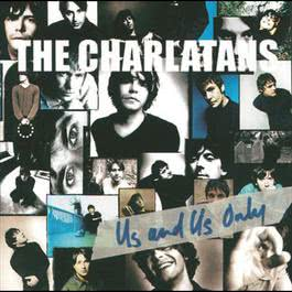 Us And Us Only 2009 The Charlatans