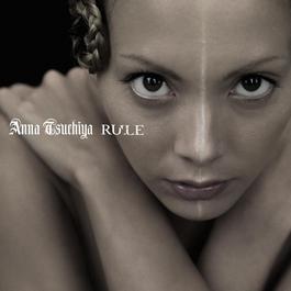 RULE 2010 土屋安娜