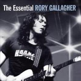 The Essential 2008 Rory Gallagher
