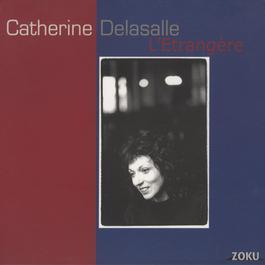 L'Etrangère 2006 Catherine Delasalle