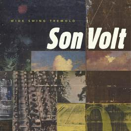 Wide Swing Tremolo 2009 Son Volt