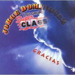 Una historia de amor 2002 Jorge Dominguez y su Grupo Sup Class