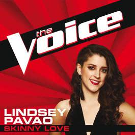 Skinny Love 2012 Lindsey Pavao