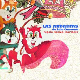 Regalo Musical Navideño 2005 Las Ardillitas De Lalo Guerrero