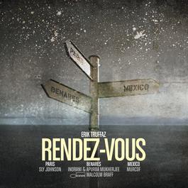 Rendez-Vous 2008 Erik Truffaz