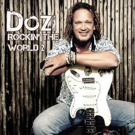 Rockin' The World 2 2012 Dozi