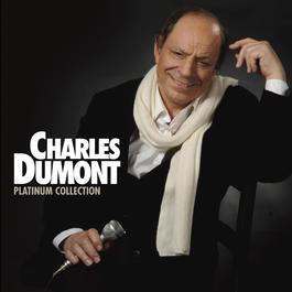 Platinum Charles Dumont 2009 Charles Dumont