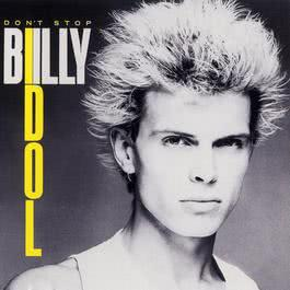 Don't Stop 2010 Billy Idol