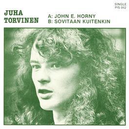 John E. Horny 2007 Juha Torvinen