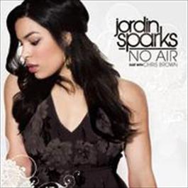 No Air Duet With Chris Brown Acoustic Version 2008 Jordin Sparks; Chris Brown