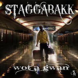 Wot A Gwan 2010 Staggabakk