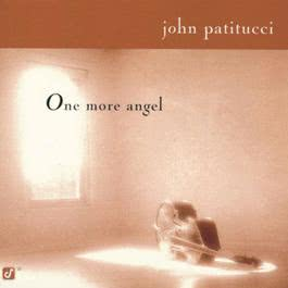 One More Angel 1997 John Patitucci