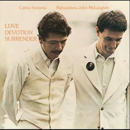 Love Devotion Surrender 1992 John McLaughlin With The Mahavishnu Orchestra