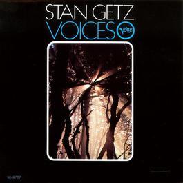 Voices 1967 Stan Getz