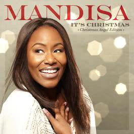 It's Christmas 2012 Mandisa
