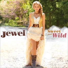 Sweet And Wild 2010 Jewel