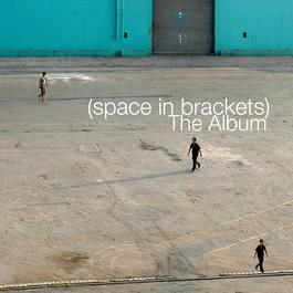 The Album 2008 Space in Brackets
