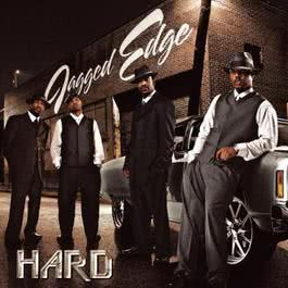 Hard 2003 Jagged Edge