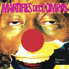 FLAMENCO BILLY 2004 MARTIRES DEL COMPAS