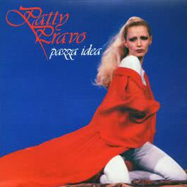 Ragazzo triste (But You're Mine) 2004 Patty Pravo