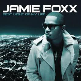 Best Night Of My Life 2010 Jamie Foxx