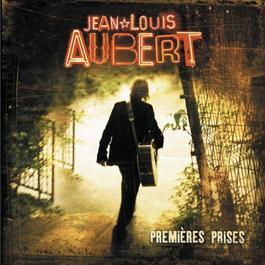 Premières Prises 2009 Jean-Louis Aubert