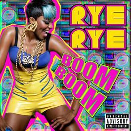 Boom Boom 2012 Rye Rye