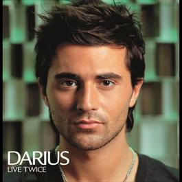 Live Twice 2006 Darius