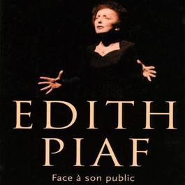 Face à son public (Live) 2010 Edith Piaf