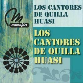 Los Cantores De Quilla Huasi 2011 Los Cantores De Quilla Huasi