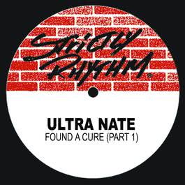 Found a Cure (Pt. I) 2017 Ultra Naté