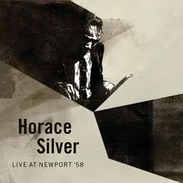 Live At Newport '58 2007 Horace Silver