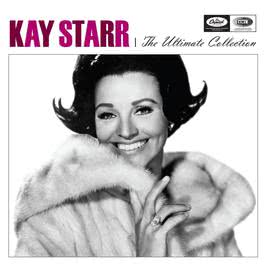 The Ultimate Collection 2007 Kay Starr