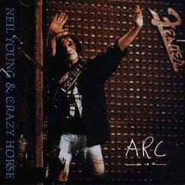 Arc (LP Version) 1991 Neil Young
