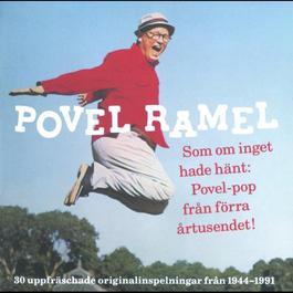 Povel Ramel/Som om inget hade hänt: Povel-pop från förra årtusendet! 2000 Povel Ramel