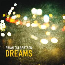 Dreams 2012 Brian Culbertson