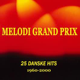25 Danske Melodi Grand Prix Hits 1960-2000 2011 Various Artists