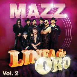 Linea De Oro Vol. 2 2009 Mazz
