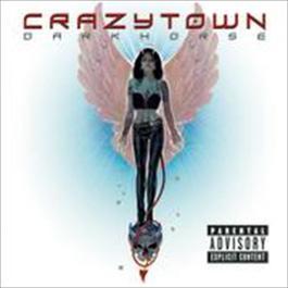 darkhorse 2002 Crazy Town