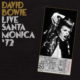 Live In Santa Monica '72 2008 David Bowie