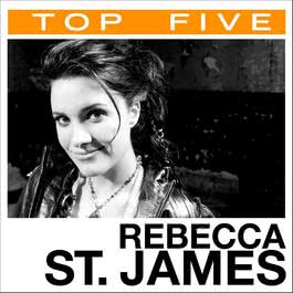 Top 5: Hits 2006 Rebecca St. James
