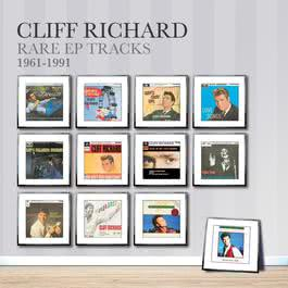 Rare EP Tracks 1961-1991 2010 Cliff Richard