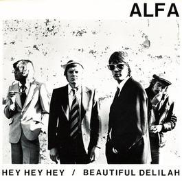 Hey, Hey, Hey 2007 Alfa