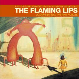 Yoshimi Battles The Pink Robots (U.S. Version) 2009 The Flaming Lips