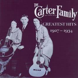 Greatest Hits (1927-1934) 2006 The Carter Family