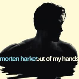 Out Of My Hands 2012 Morten Harket