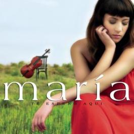 El Dia Que Me Quieras 2007 Maria Villalon